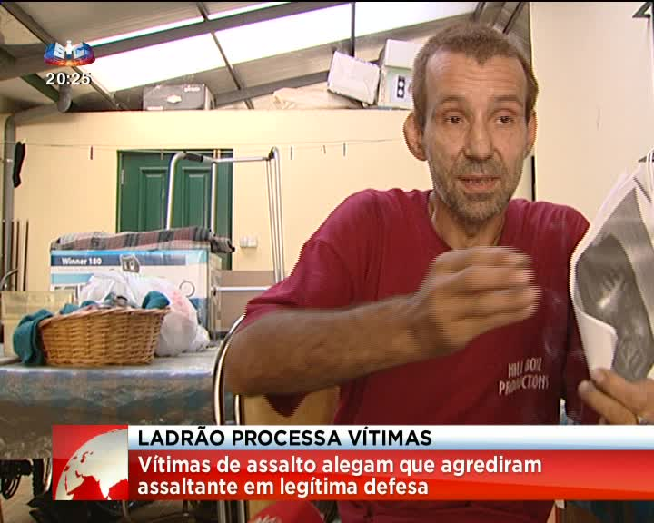 Ladrão processa vitimas, as pérolas de Portugal